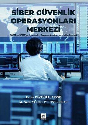 Siber Güvenlik Operasyonları Merkezi