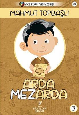 Arda Mezarda-Akıl Küpü Arda Serisi
