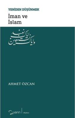 İman ve İslam-Yeniden Düşünmek