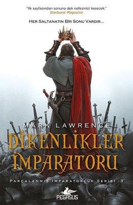 Dikenlikler İmparatoru-Parçalanmış İmparatorluk Serisi 3