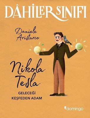Dahiler Sınıfı-Nikola Tesla