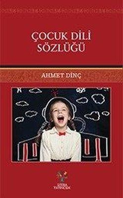 Çocuk Dili Sözlüğü