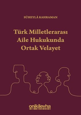 Türk Milletlerarası Aile Hukukunda Ortak Velayet