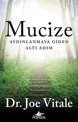 Mucize-Aydınlanmaya Giden Altı Adım