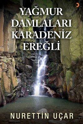 Yağmur Damlaları Karadeniz Ereğli