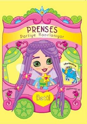 Betül-Prenses Partiye Hazırlanıyor