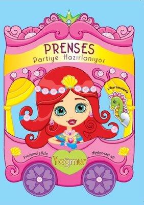 Yağmur-Prenses Partiye Hazırlanıyor