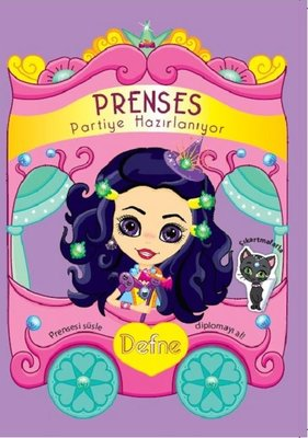 Defne-Prenses Partiye Hazırlanıyor