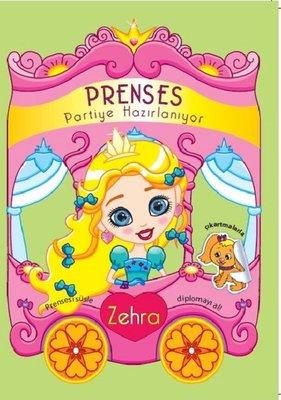 Zehra-Prenses Partiye Hazırlanıyor