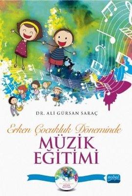 Erken Çocukluk Döneminde Müzik Eğitimi-CD İlaveli