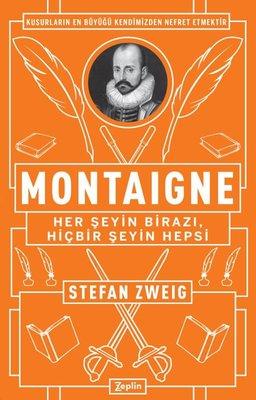 Montaigne-Her Şeyin Birazı,Hiçbir Şeyin Hepsi