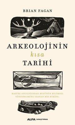 Arkeolojinin Kısa Tarihi