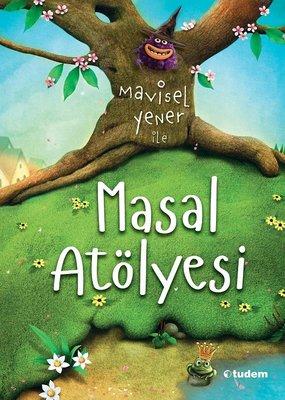 Mavisel Yener ile Masal Atölyesi