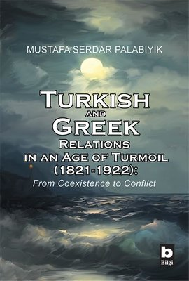 Turkish and Greek Relations in an Age of Turmoil