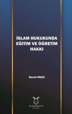 İslam Hukukunda Eğtim ve Öğretim Hakkı