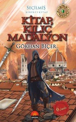 Kitap Kılıç ve Madalyon-Seçilmiş Birinci Kitap