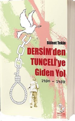 Dersim'den Tunceli'ye Giden Yol