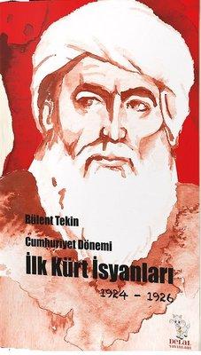 Cumhuriyet Dönemi İlk Kürt İsyanları