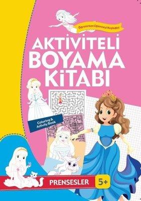 Prensesler-Aktiviteli Boyama Kitabı 5+