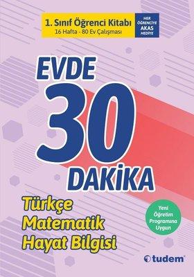 1.Sınıf Evde 30 Dakika Öğrenci Kitabı-Türkçe Matematik Hayat Bilgisi