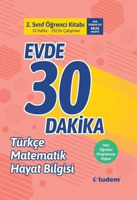 2.Sınıf Evde 30 Dakika Öğrenci Kitabı-Türkçe Matematik Hayat Bilgisi