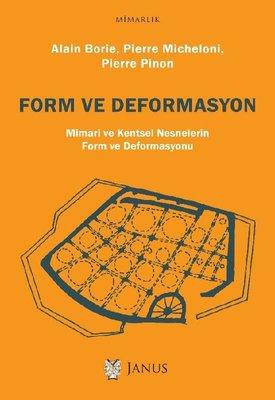 Form ve Deformasyon-Mimari ve Kentsel Nesnelerin Form ve Deformasyonu
