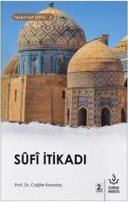 Sufi İtikadı-Tasavvuf Serisi 2