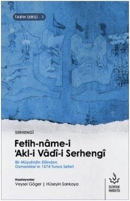 Fetih-name-i Akl-i Vadi-i Serhengi-Tarih Serisi 1