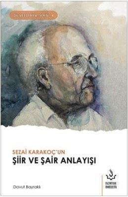Sezai Karakoç'un Şiir ve Şair Anlayışı-Dil ve Edebiyat 4