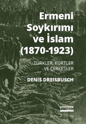 Ermeni Soykırımı ve İslam 1870-1923