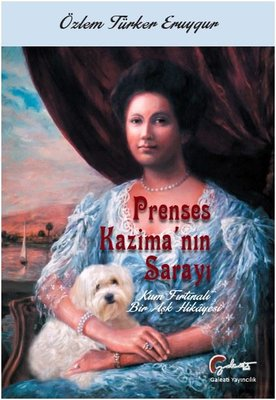 Prenses Kazima'nın Sarayı-Kum Fırtınalı Bir Aşk Hikayesi