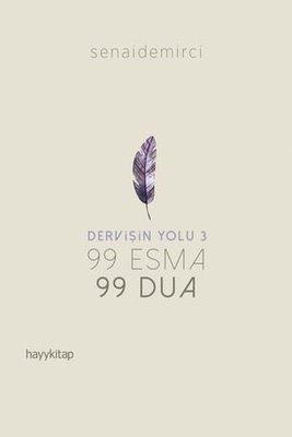 Dervişin Yolu-99 Esma 99 Dua