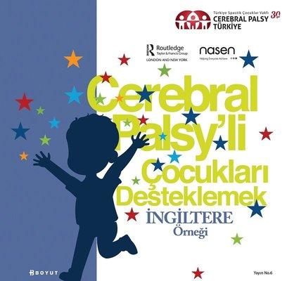 Cerebral Palsy'li Çocukları Desteklemek