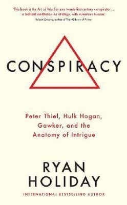 Conspiracy: A True Story of Power Sex and a Billionaire's Secret Plot to Destroy a Media Empire