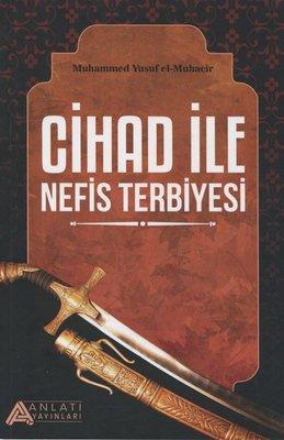 Cihad ile Nefis Terbiyesi