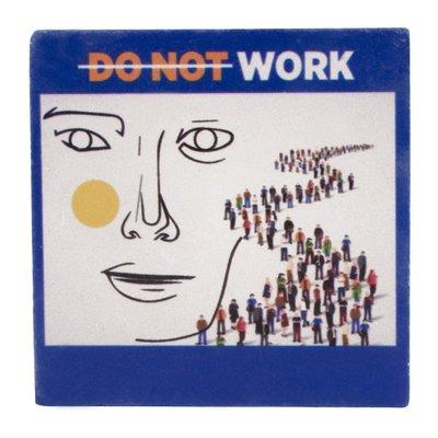 Biggdesign Faces Do Not Work Taş Bardak Altı