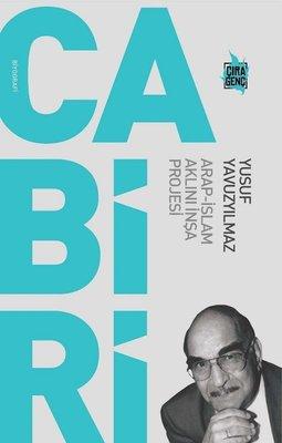 Cabiri: Arap-İslam Aklını İnşa Projesi