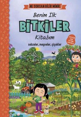 Benim İlk Bitkiler Kitabım-Ne Sorsan Bilir Minik