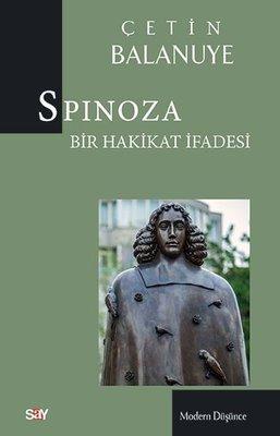 Spinoza: Bir Hakikat İfadesi