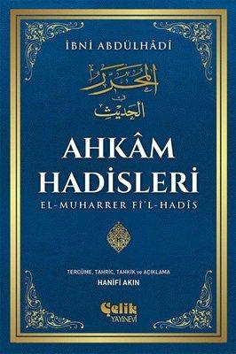 Ahkam Hadisleri: El-Muharrer Fi'l-Hadis