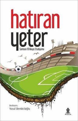 Hatıran Yeter-Samsun 19 Mayıs Stadyumu