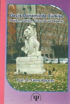 Geçiş Döneminde Türkiye-Değişim Tutumlar ve Değerler