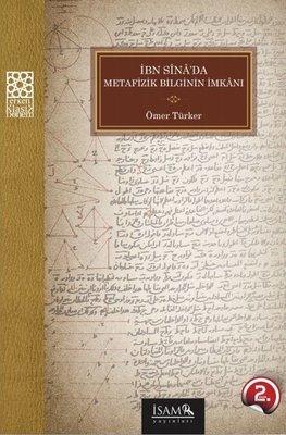 İbni Sina'da Metafizik Bilginin İmkanı