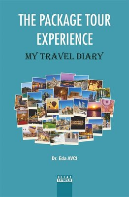 The Package Tour Experience-My Travel Diary