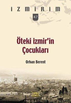 Öteki İzmir'in Çocukları-İzmirim 47