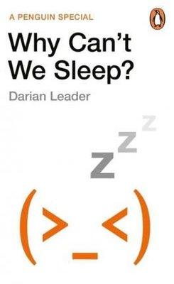 Why Can't We Sleep?
