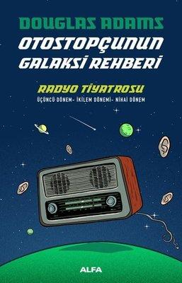 Otostopçunun Galaksi Rehberi-Radyo Tiyatrosu