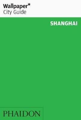 Wallpaper City Guide Shanghai