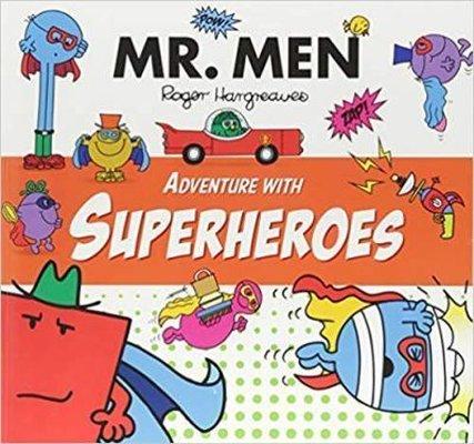 Mr Men Adventure with Superheroes (Mr. Men and Little Miss Adventures)