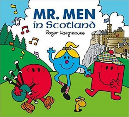 Mr. Men in Scotland (Mr. Men & Little Miss Celebrations)